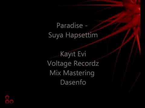 Paradise-Suya Hapsettim