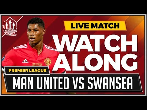 Manchester United Vs Swansea LIVE Stream Watchalong