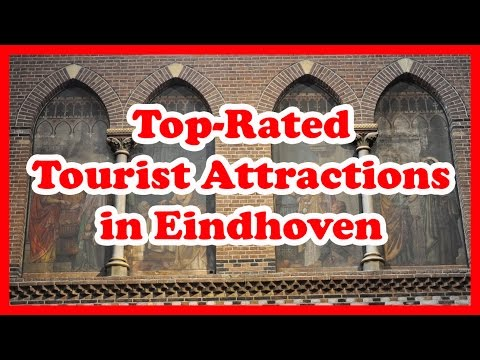 5 Top-Rated Tourist Attractions in Eindhoven | Netherlands Travel Guide