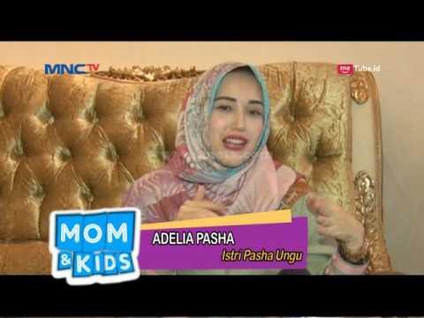 Kebersamaan Adelia Pasha & Kayla - Mom & Kids (23/7)