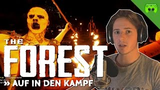 THE FOREST # 40 - Auf in den Kampf «» Let