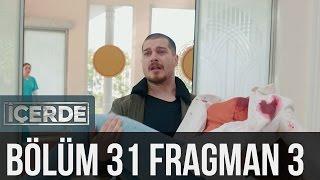 İçerde 31. Bölüm 3. Fragman