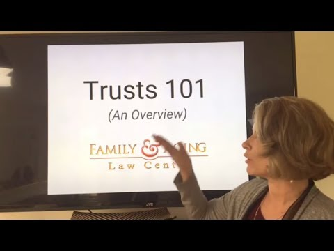 Trusts 101 – Estate Planning With Trusts