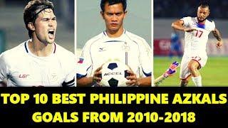 Top 10 Best Philippine Azkals Goals Compilation | 2010-2018 Azkals Best Goals