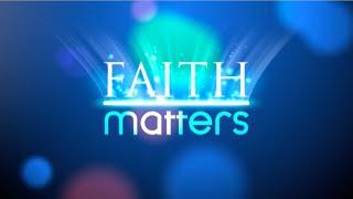 Faith Matters - Programme no. 203