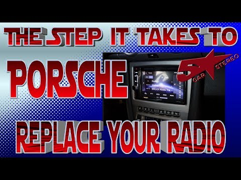 The steps it take to replace your radio, Porsche