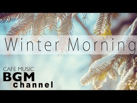 Relaxing Jazz & Bossa Nova Music - Winter Cafe Music For Study, Work, Relax