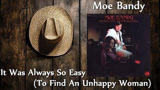 Watch Moe Bandy It Was Always So Easy to Find An Unhappy Woman video