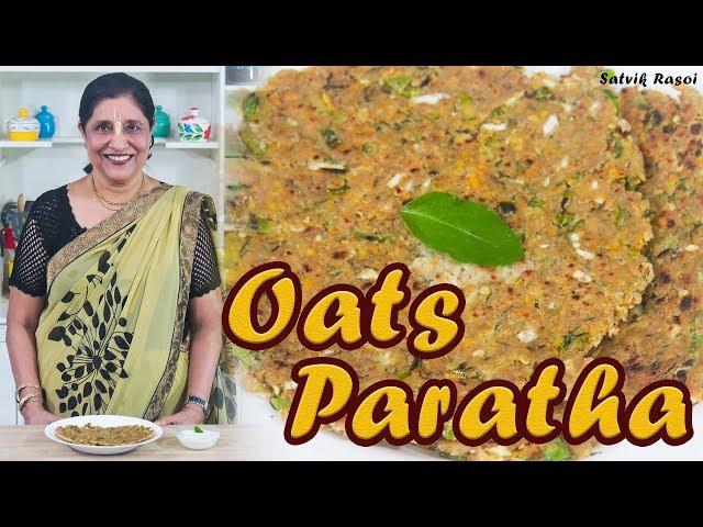 Oats Paratha Recipe | ???? ????? | How To Make Oats Paratha