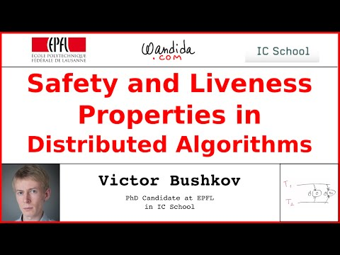 Safety and Liveness Properties in Distributed Algorithms | Victor Bushkov