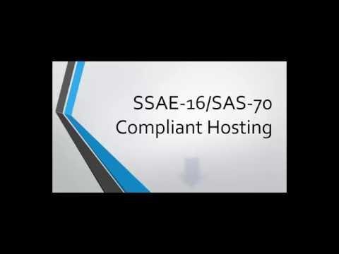 SSAE-16/SAS 70 Compliant Hosting - HIPPA Secure SSAE 16 Compliant Hosting