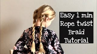 Easy 1 Min Rope Twist Braid Hair Tutorial