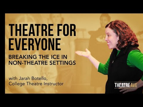 Theatre Workshop part 1 | Theatre for Everyone: Breaking the Ice in Non-Theatre Settings
