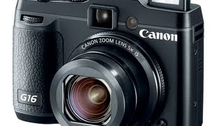My Thoughts and a Preview of the Canon Powershot G16