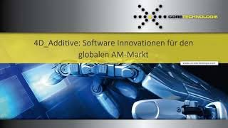 Expert Session: 4D Additive Software Innovationen für den globalen AM Markt