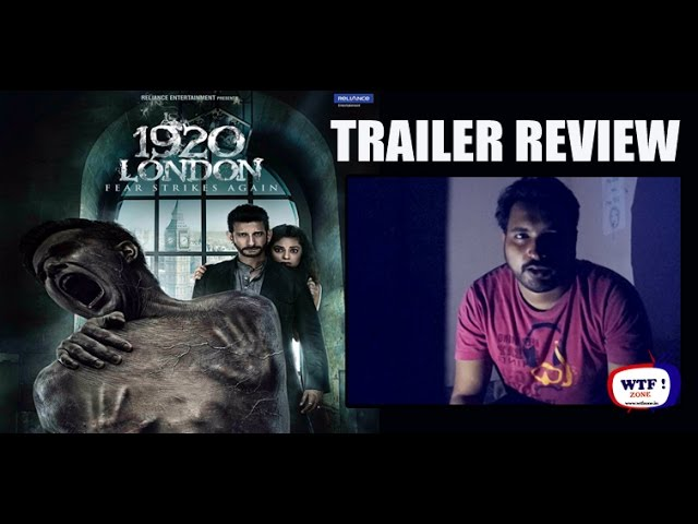 1920 LONDON | TRAILER REVIEW|  WTF!ZONE