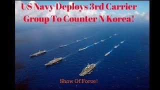 US sends THIRD aircraft carrier USS Nimitz (CVN-68) near North Korea in shock war move