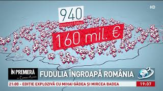În Premieră. Fudulia îngroapă România