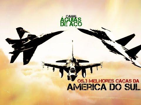 Comparativo: Os 3 melhores caças da América do Sul.