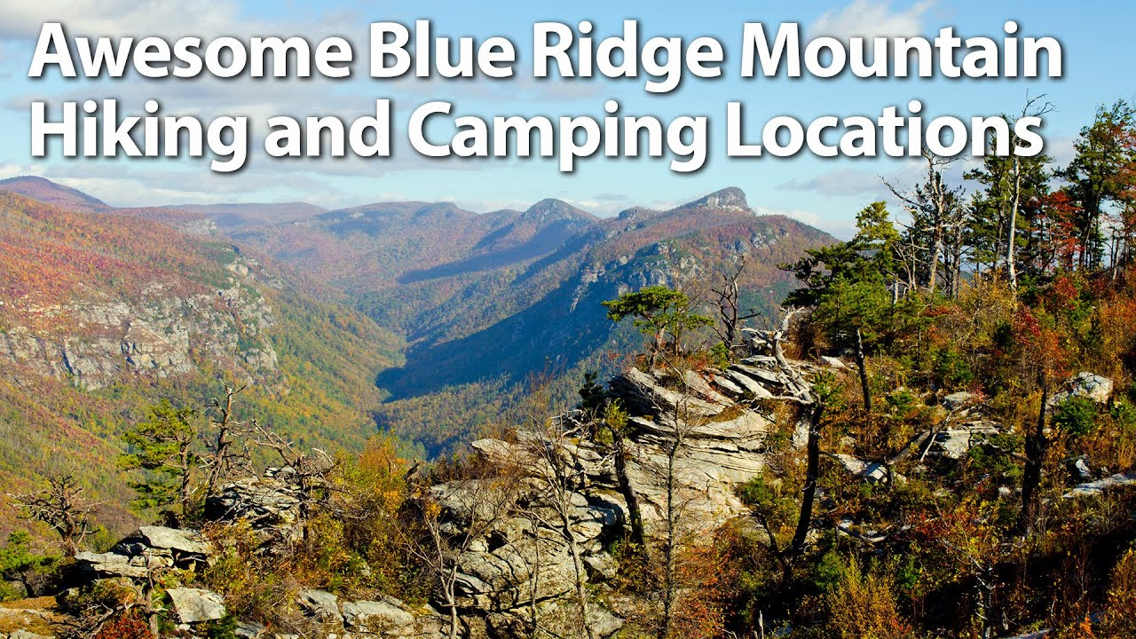 Blue Ridge Mountain Camping And Hiking Recommendations Doovi