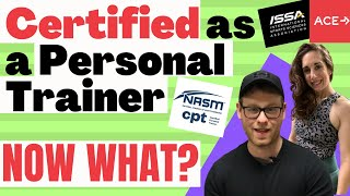 I Got Certified As A Personal Trainer...Now What Do I Do!?