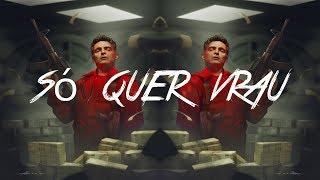 Baixar MC MM - Só Quer Vrau - La Casa de Papel (Kazja remix)