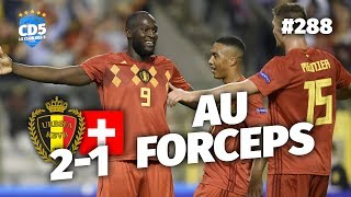 Replay #288 : Debrief Belgique vs Suisse (2-1) LIGUE DES NATIONS - #CD5