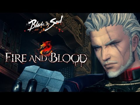 Blade & Soul: Fire and Blood Official Trailer