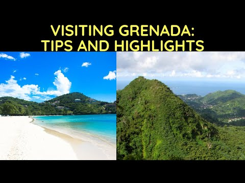 Visiting Grenada: Tips and Highlights