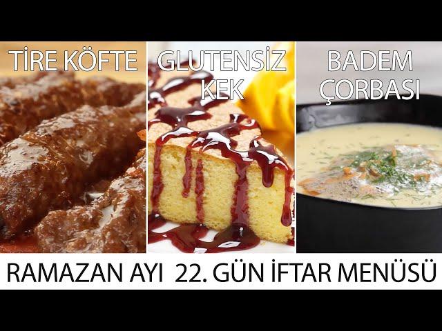 Ramazan Ayı 22. Gün  İftar Menüsü