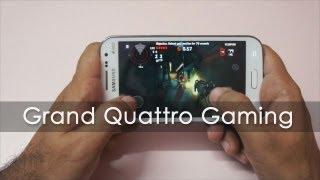 Samsung Grand Quattro Gaming Review - Geekyranjit