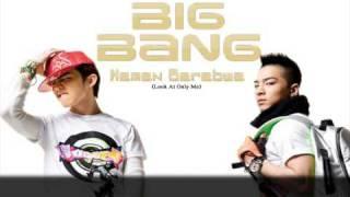 [Big Bang] Tae Yang & G-Dragon - Naman Barabwa (Look Only At Me)