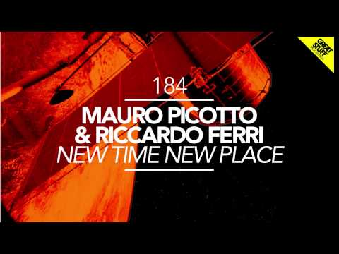 Mauro Picotto & Riccardo Ferri - New Time New Place (Original Mix)