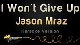 Jason Mraz - I Won't Give Up (Karaoke Version)