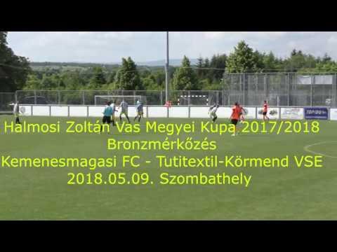 Halmosi Zoltán Vas Megyei Kupa 2017/2018 - Bronzmérkőzés