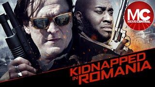 ルーマニアで誘拐された|フル犯罪ドラマ映画