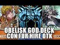 Obelisk The Tormentor Con Fur Hire ¡un Dios Hecho Furro! | Yu-gi-oh! Duel Links
