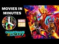 Guardians of the Galaxy Vol. 2 in 4 minutes - (Marvel Phase Three Recap)