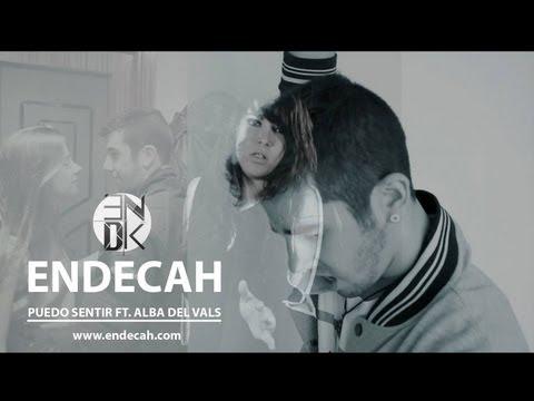 Endecah Ft. Alba Del Vals - Puedo sentir - Official Video