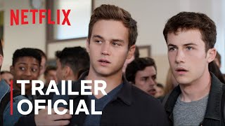 13 Reasons Why: Temporada Final | Trailer oficial | Netflix