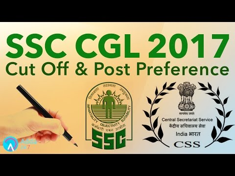 SSC CGL 2017 | Cut Off & Post Preference | Online SSC CGL Coaching