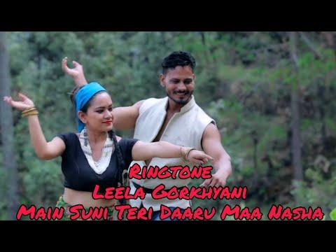[Ringtone]Main Suni Teri Daaru Maa Nasha - Leela Gorkhyani