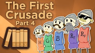 Europe: The First Crusade - IV: Men of Iron - Extra History