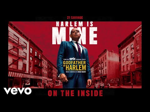 """21 Savage Joins 'Godfather of Harlem' Soundtrack With Single """"On the Inside"""""""