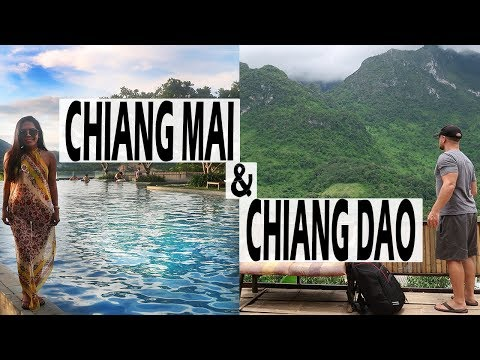 CHIANG MAI & CHIANG DAO THINGS TO SEE & DO | TRAVEL THAILAND