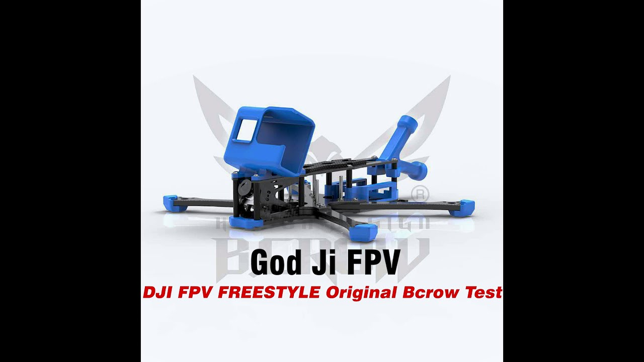 DJI FPV FREESTYLE Original Bcrow Test by God Ji FPV картинки