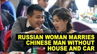 BEAUTIFUL Russian Woman Marries Poor Chinese Miner, Says It's