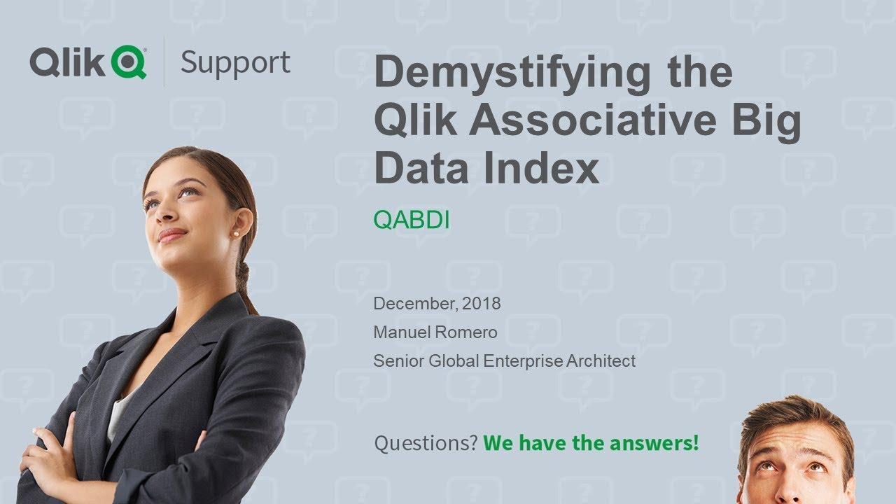 STT - Demystifying the Qlik Associative Big Data Index (QABDI)