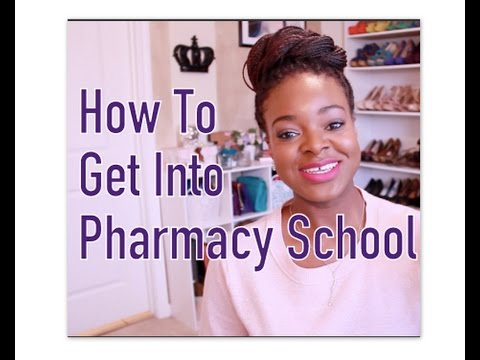 How To Get Into Pharmacy School | Applying To Pharmacy School