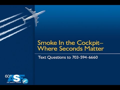 60th ALPA Air Safety Forum—Smoke in the Cockpit—Where Seconds Matter